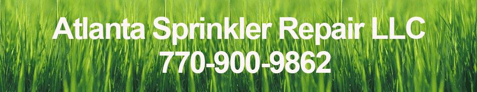 Sprinkler Repair Atlanta 770 900 9862 Atlanta Sprinkler